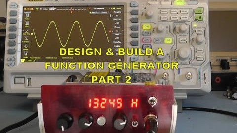 Scullcom Hobby Electronics #26 – Build a Function Generator Part 2
