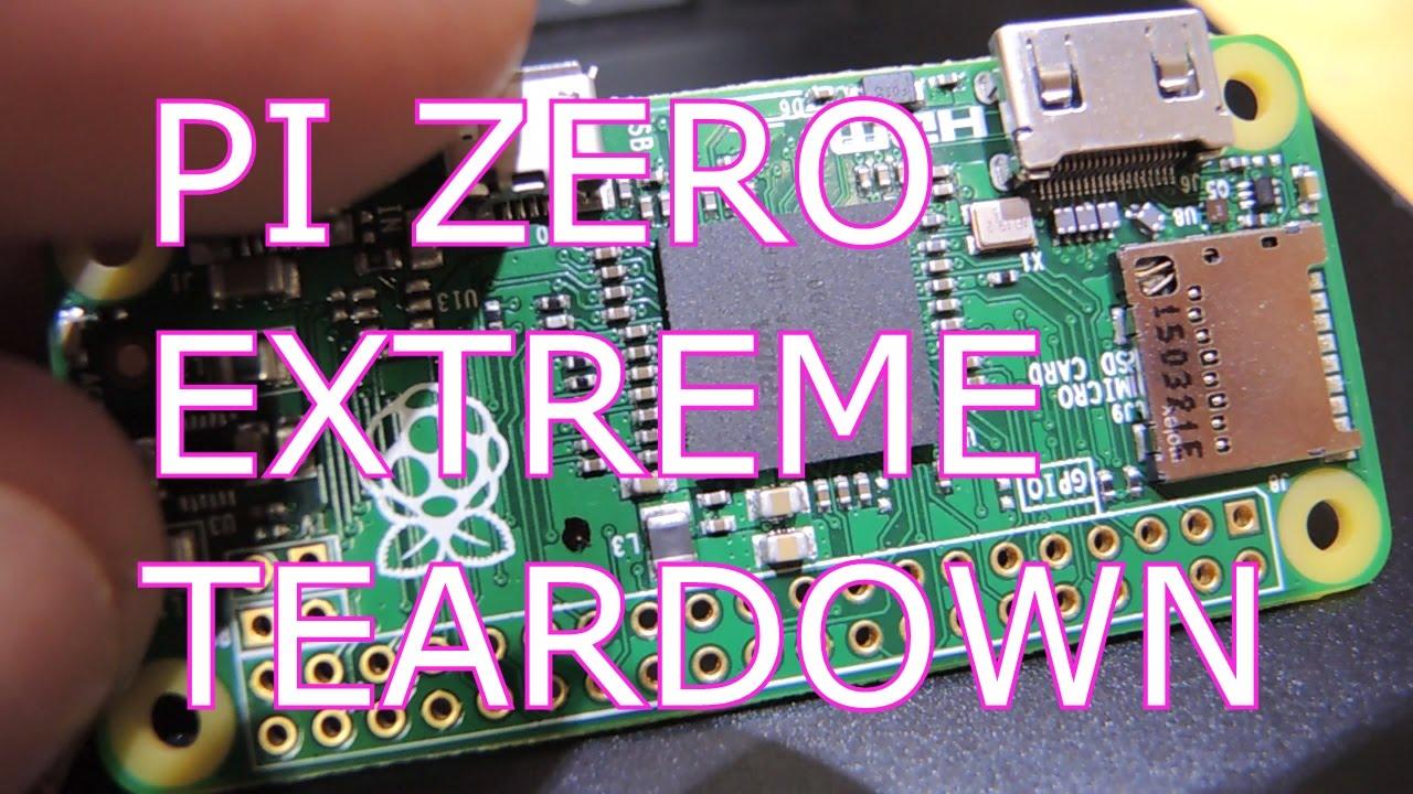 Raspberry Pi Zero Extreme Teardown