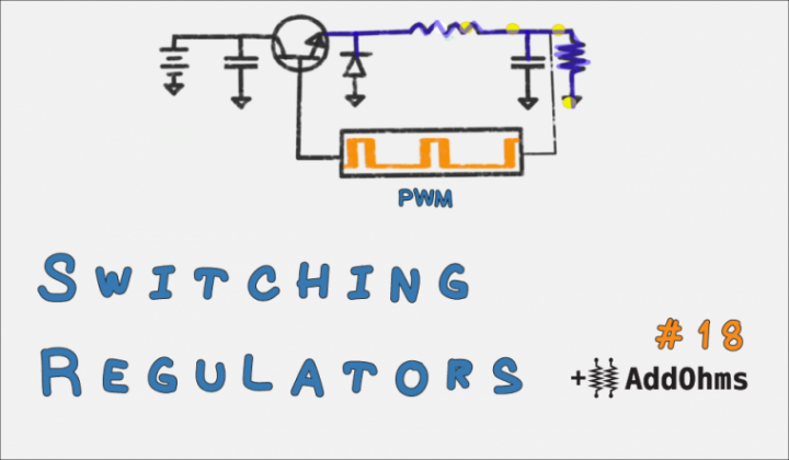 Basic Switching Voltage Regulator Tutorial