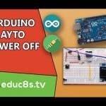 Arduino Auto Power off. Make Arduino power off itself!