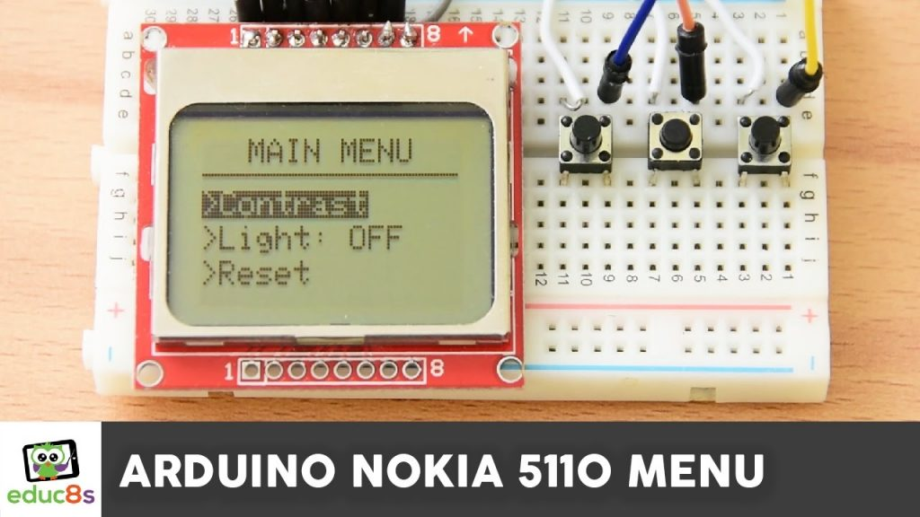 Arduino Tutorial: Menu on a Nokia 5110 LCD Display Tutorial
