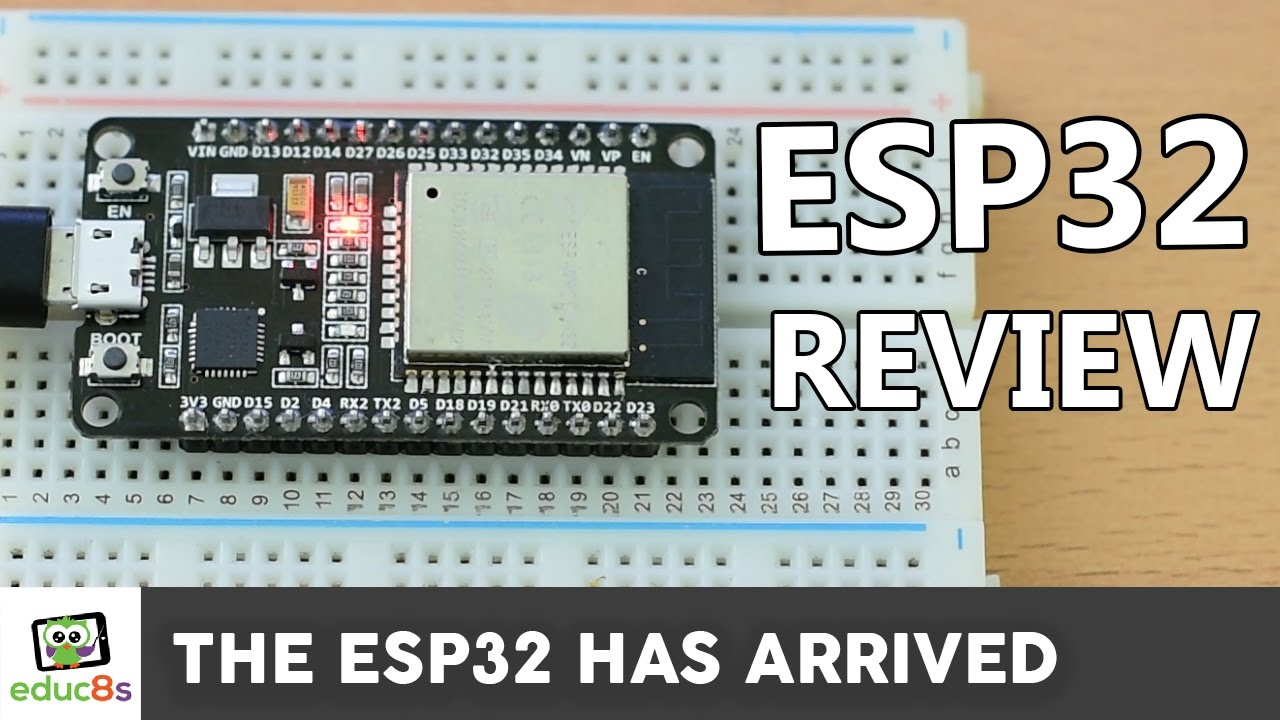 ESP32 Review: Using the ESP32 with the Arduino IDE
