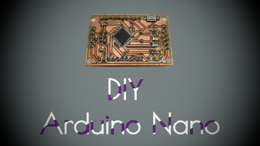 Make Your Own Arduino Nano In The Simplest Way (DIY – Arduino Nano)