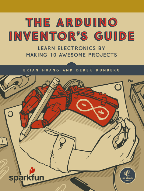 Learn Arduino Easily with The Arduino Inventor's Guide
