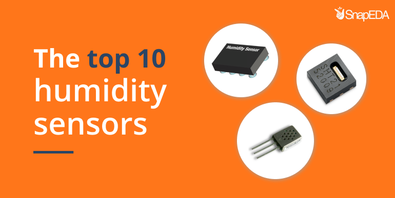 The top 10 humidity sensors