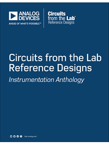 Analog Devices Circuits from the Lab Reference Designs Instrumentation Anthology (pdf)