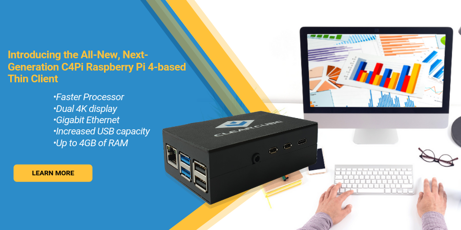 Next-Generation C4Pi Raspberry Pi 4 Thin Client
