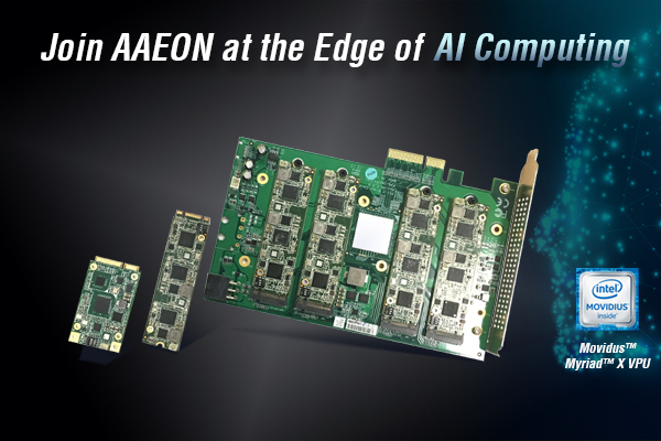 Get AI Solutions from AAEON powered by Intel Myriad X