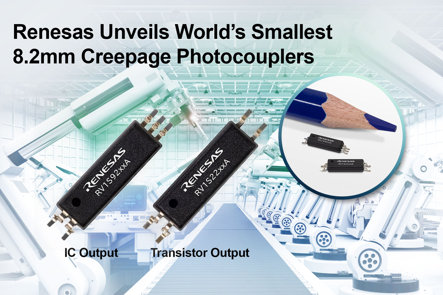 Renesas Electronics Announces World's Smallest Photocouplers for Industrial Automation