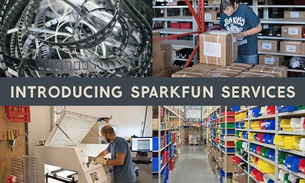 Introducing SparkFun Services