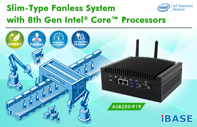 IBASE Rolls Out Slim-Type Fanless System with 8th Gen Intel® Core™ Processors