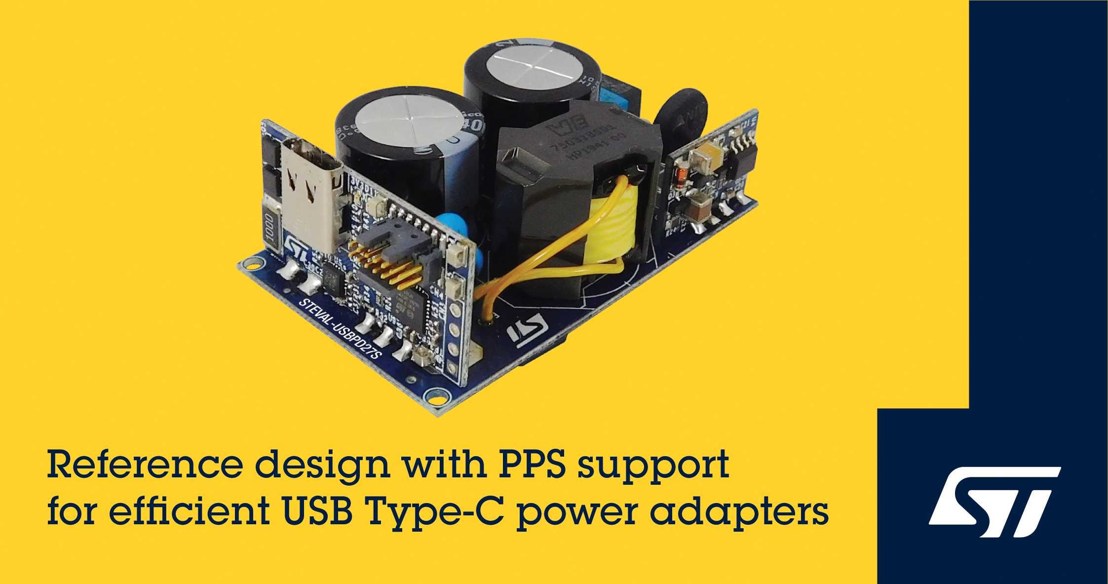 ST's STEVAL-USBPD27S To Speed Up The Built Time of Fast-Charging USB Power Adapters