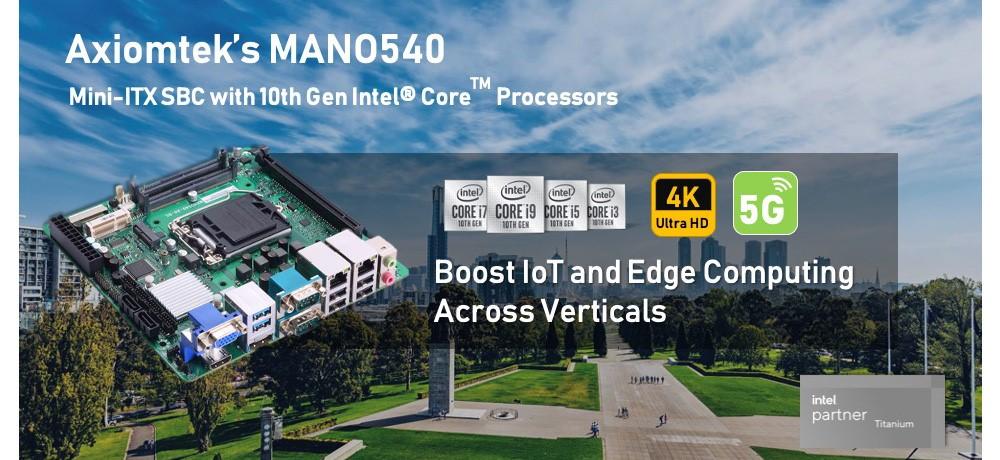 Axiomtek's MANO540 with 10th Gen Intel® Core™ Processor Accelerates Edge Computing Applications