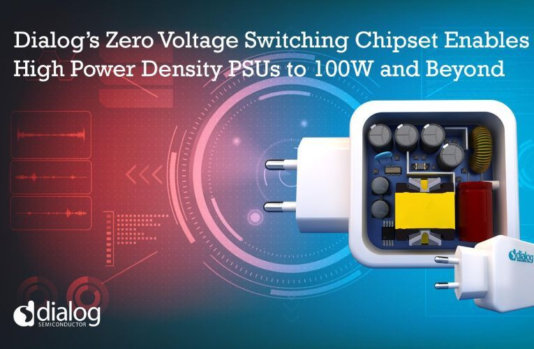 Zero Voltage Switching Chipset Shrinks High-Power-Density Power Supply Units to 100W and Beyond