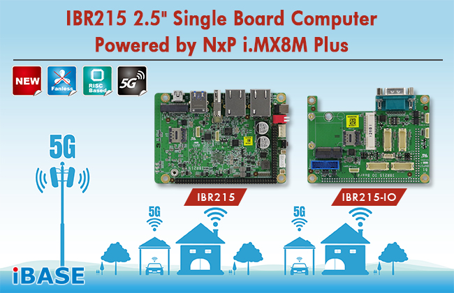 IBR215 2.5″ Single Board Computer Powered by NxP i.MX 8M Plus