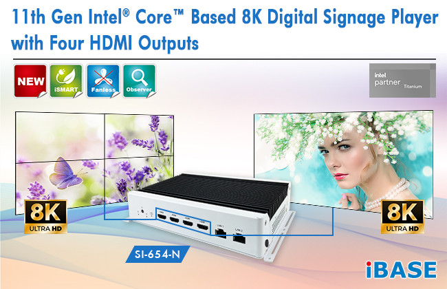 11th Gen Intel® Core™ Based 8K Digital Signage Player with Four HDMI Outputs